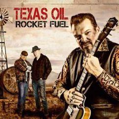 Texas Oil: Rocket Fuel