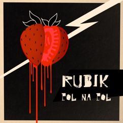 Rubik: Pol Na Pol