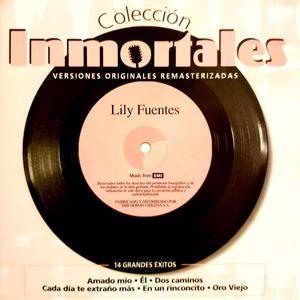 Lily Fuentes: Colección Inmortales (Remastered)
