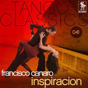 Francisco Canaro, O.T.: Inspiracion
