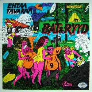 Bat & Ryyd: Ehtaa Tavaraa