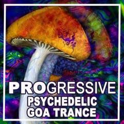 Various Artists: Progressive Psychedelic Goa Trance 2019