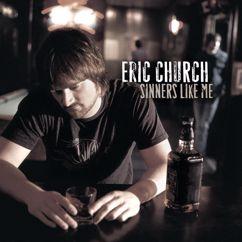 Eric Church: Sinners Like Me