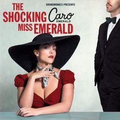 Caro Emerald: The Shocking Miss Emerald