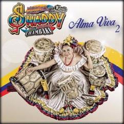 Shaddy & Su Sonora Chambaku: Alma Viva, Vol. 2