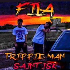 Trippie Man feat. Saint Isk: Fila