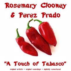 Perez Prado & Rosemary Clooney: I Got Plenty O' Nuttin' (Remastered)