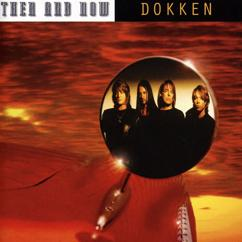 Dokken: Then and Now