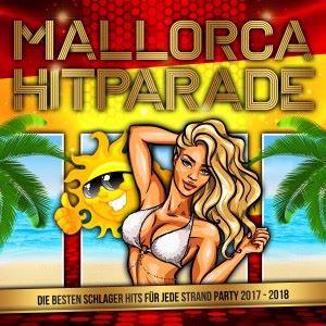 Various Artists: Mallorca Hitparade - Die besten Schlager Hits für jede Strand Party 2017 - 2018