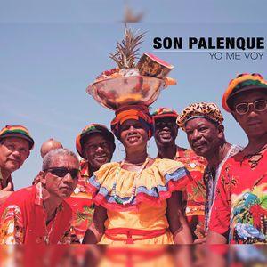 Son Palenque: Yo Me Voy (Live)
