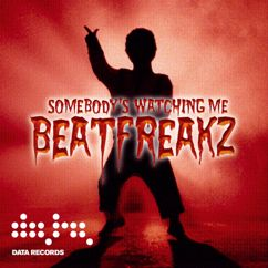 BeatFreakz: Somebody's Watching Me