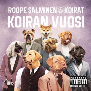 Roope Salminen & Koirat: Vaikeaa