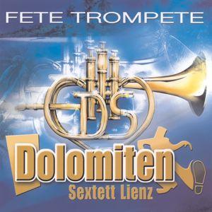 Dolomiten Sextett Lienz: Fete Trompete