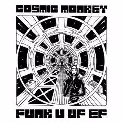 Cosmic Monkey: Funk U Up