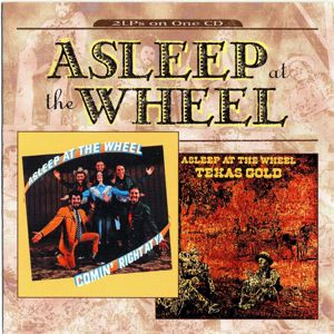 Asleep At The Wheel: Texas Gold/Comin' Right At Ya