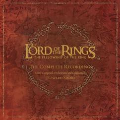 Howard Shore: The Lord Of The Rings: The Fellowship Of The Ring - The Complete Recordings