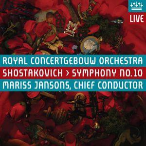 Royal Concertgebouw Orchestra: Shostakovich: Symphony No. 10 (Live)