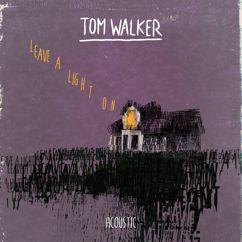 Tom Walker: Leave a Light On (Acoustic)