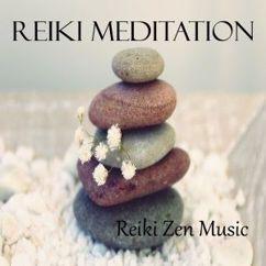 Reiki Zen Music: Reiki Meditation