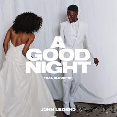 John Legend x BloodPop®: A Good Night