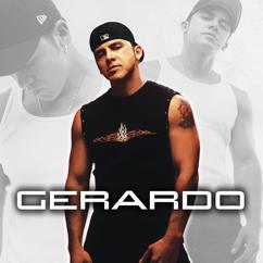 Gerardo: Gerardo
