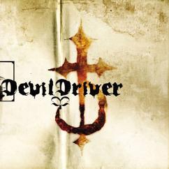 DevilDriver: I Dreamed I Died