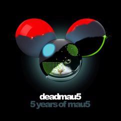 deadmau5: 5 years of mau5
