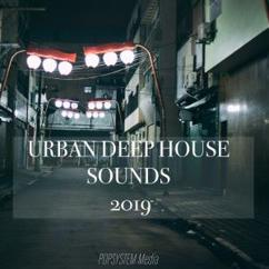 Various Artists: Urban Deep House Sounds 2019