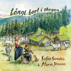 Sofia Sandén & Maria Jonsson: Långt bort i skogen