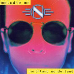 Melodie MC: Northland Wonderland