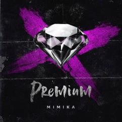 Mimika: Premium