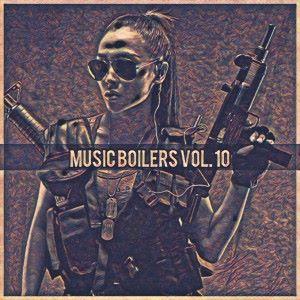 Various Artists: Music Boilers Vol. 10