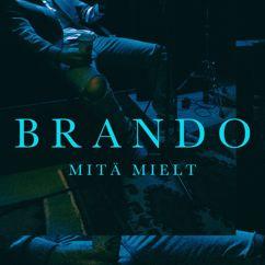 Brando: Mitä Mielt