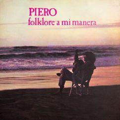 Piero: Folklore a Mi Manera