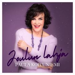 Paula Koivuniemi: Joulun lahja (Anna laulu lahjaksi)