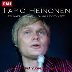 Tapio Heinonen: En Kadu Mitään - Kaikki Levytykset - 148 Levytystä Vuosilta 1968-1981