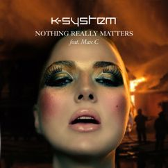 K-System: Nothing Really Matters (Tom Fall)