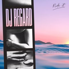 Regard: Ride It