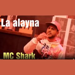 MC SHARK: La alayna