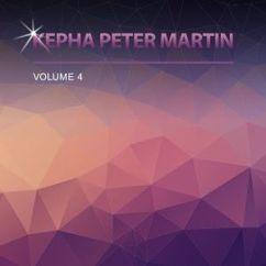 Kepha Peter Martin: Spirit of the Living God