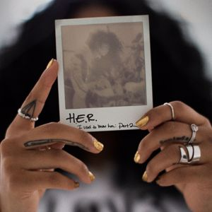 H.E.R.: I Used To Know Her - Part 2 - EP