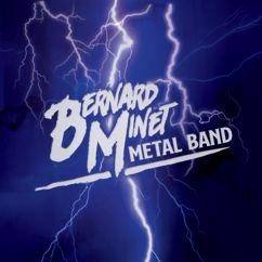 Bernard Minet: Metal Band
