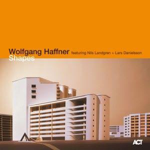 Wolfgang Haffner with Nils Landgren, Lars Danielsson, Frank Kuruc & Studnitzky: Shapes