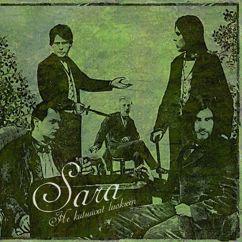 Sara: He Kutsuivat Luokseen