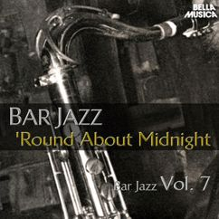 Various Artists: Bar Jazz: Round About Midnight, Vol. 7