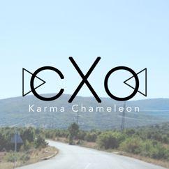 cXo: Karma Chameleon