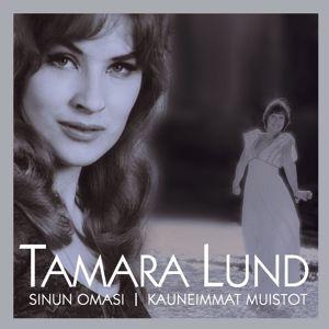 Tamara Lund: (MM) Sinun omasi - Kauneimmat muistot