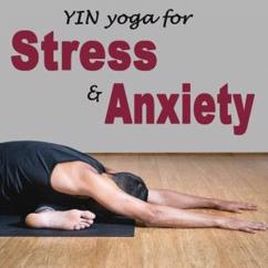 Withyin Yoga: Yin Yoga for Stress & Anxiety