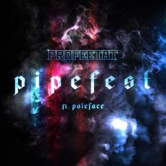 Profeetat, Cheek, Elastinen, Paleface: Pipefest (feat. Paleface)