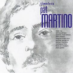 Pat Martino: Timeless: Pat Martino